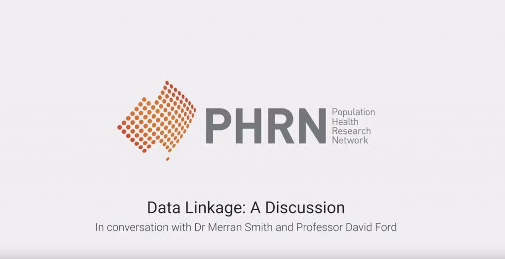 Slide from PHRN Data Linkage Video